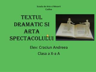 Textul dramatic si  arta spectacolului