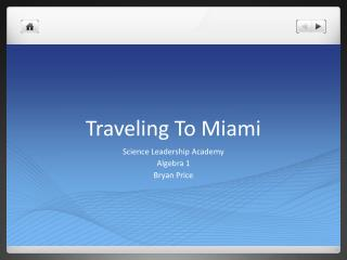 Traveling To Miami