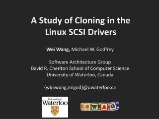 A Study of Cloning in the  Linux SCSI Drivers