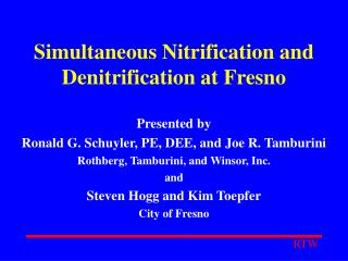 Simultaneous Nitrification and Denitrification at Fresno