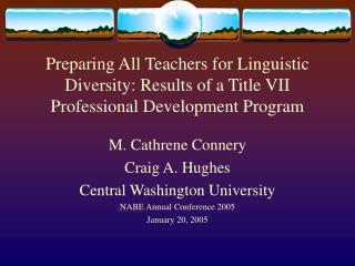 Preparing All Teachers for Linguistic Diversity: Results of a Title VII Professional Development Program