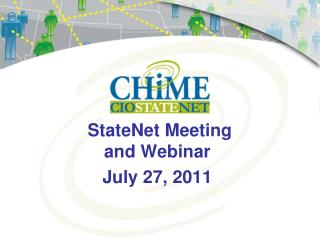 StateNet Meeting  and Webinar July 27, 2011