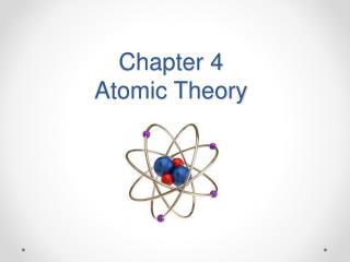 Chapter 4 Atomic Theory
