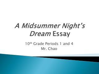 A Midsummer Night's Dream  Essay