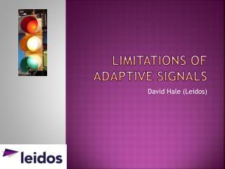 Limitations of adaptive signals