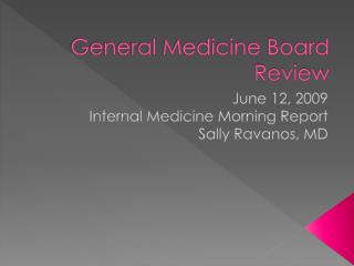 General Medicine Board Review