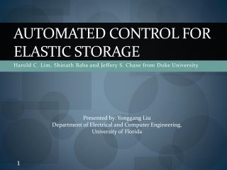 Automated Control for Elastic Storage