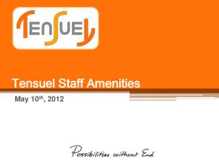 Tensuel Staff Amenities