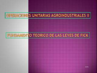 FUNDAMENTO TEORICO DE LAS LEYES DE FICK