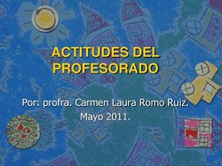 ACTITUDES DEL PROFESORADO