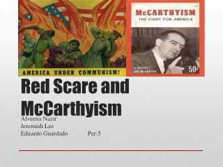 Red Scare and McCarthyism