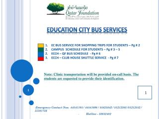 EC BUS SERVICE FOR SHOPPING TRIPS FOR STUDENTS – Pg # 2 CAMPUS  SCHEDULE FOR STUDENTS – Pg # 3 – 5