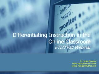 Differentiating Instruction in the Online Classroom