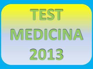 TEST  MEDICINA  2013