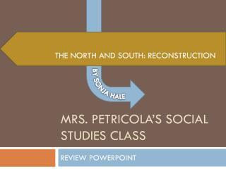 MRS. PETRICOLA'S SOCIAL STUDIES CLASS