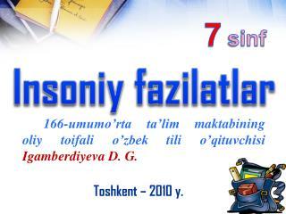 166-umumo'rta  ta'lim maktabining oliy toifali o'zbek tili o'qituvchisi Igamberdiyeva  D. G.