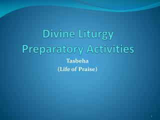 Divine Liturgy Preparatory Activities