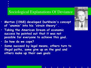 Sociological Explanations Of Deviance