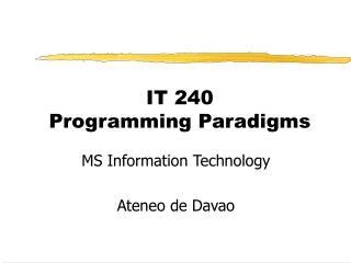 IT 240 Programming Paradigms