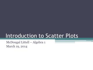 Introduction to Scatter Plots