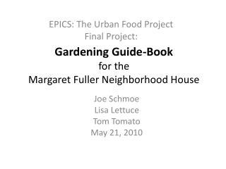 Gardening Guide-Book for the Margaret Fuller Neighborhood House