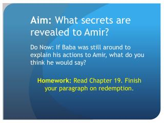 Aim:  What secrets are revealed to Amir?