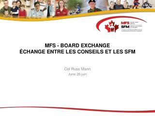 MFS - BOARD EXCHANGE ÉCHANGE ENTRE LES CONSEILS ET LES SFM