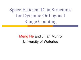 Space Efficient Data Structures for Dynamic Orthogonal  Range Counting