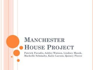 Manchester House Project