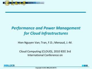 Performance and Power Management for Cloud Infrastructures
