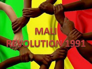 MALI  REVOLUTION 1991