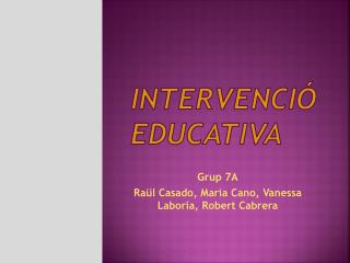 Intervenció  educativa