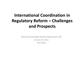 International Coordination in  Regulatory Reform – Challenges and Prospects