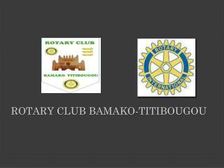 Rotary club Bamako- titibougou