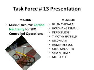 Task Force # 13 Presentation