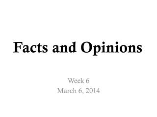 Facts and Opinions