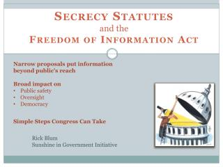 Secrecy Statutes and the  Freedom of Information Act