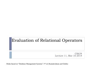 Evaluation of Relational Operators
