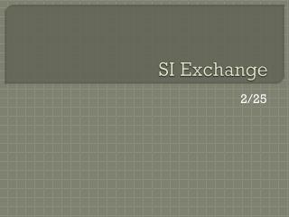 SI Exchange