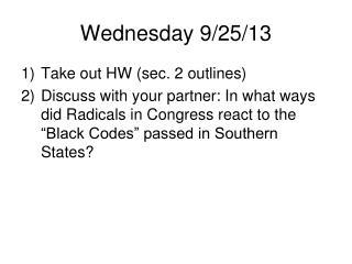 Wednesday 9/25/13