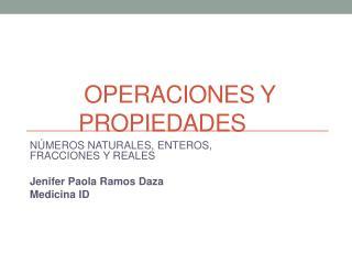 Operaciones y propiedades