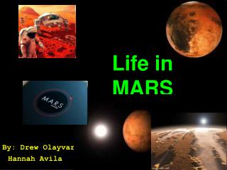 Life in MARS