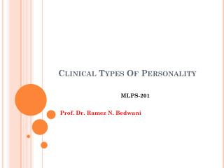Clinical Types Of Personality