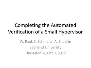 Completing the Automated Verification of  a Small Hypervisor