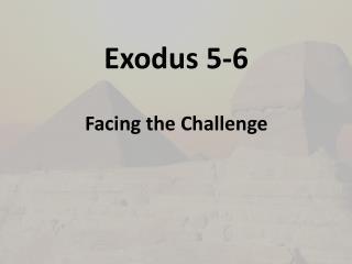 Exodus 5-6
