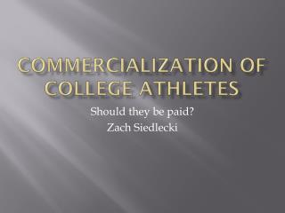 Commercialization of college athletes