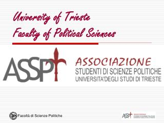 University of Trieste Faculty of Political Sciences