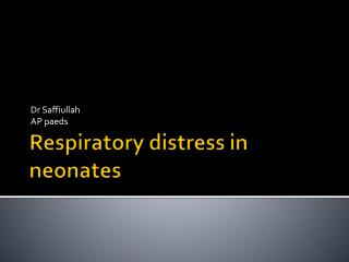 Respiratory distress in neonates