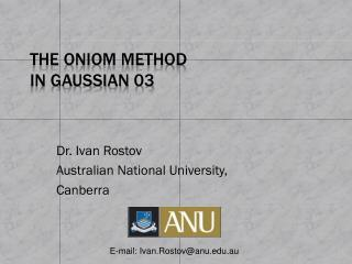 The ONIOM Method  in Gaussian 03