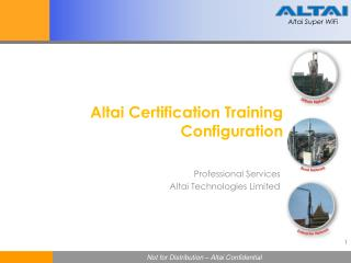 Altai Certification Training Configuration